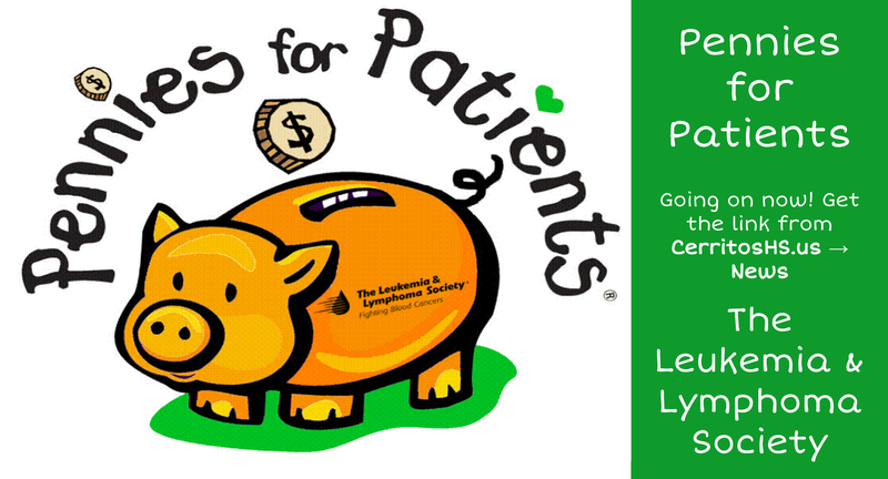 PenniesforPatients - https://events.lls.org/pages/calso/CerritosHighSchool-2021