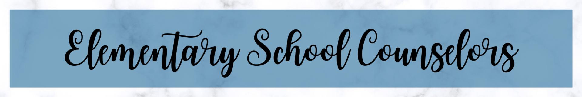 Elementary School Counselor header