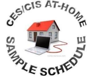 CES/CIS AT-HOME SAMPLE SCHEDULE