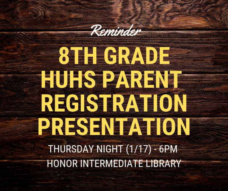 We welcome all 8th Grade parents to attend the Parent Registration Presentation by HUHS Featured Photo