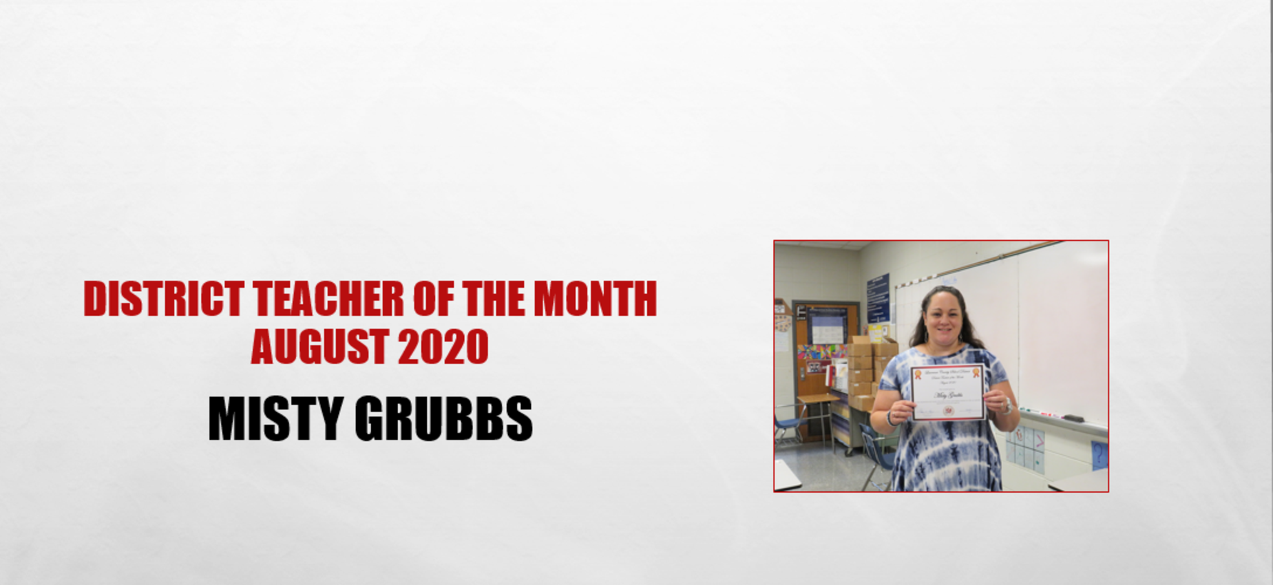 Misty Grubbs Teacher of the Month August 2020