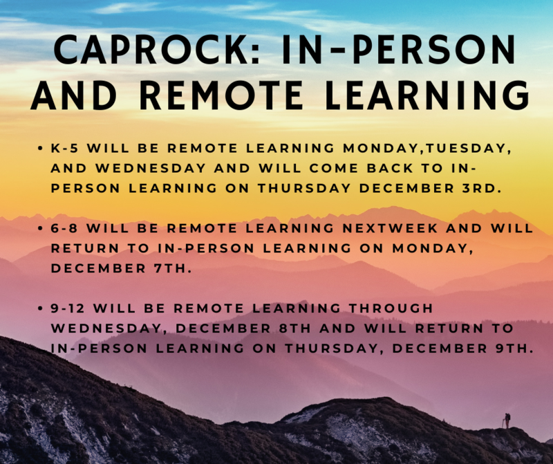 Remote and In-person learning dates change.