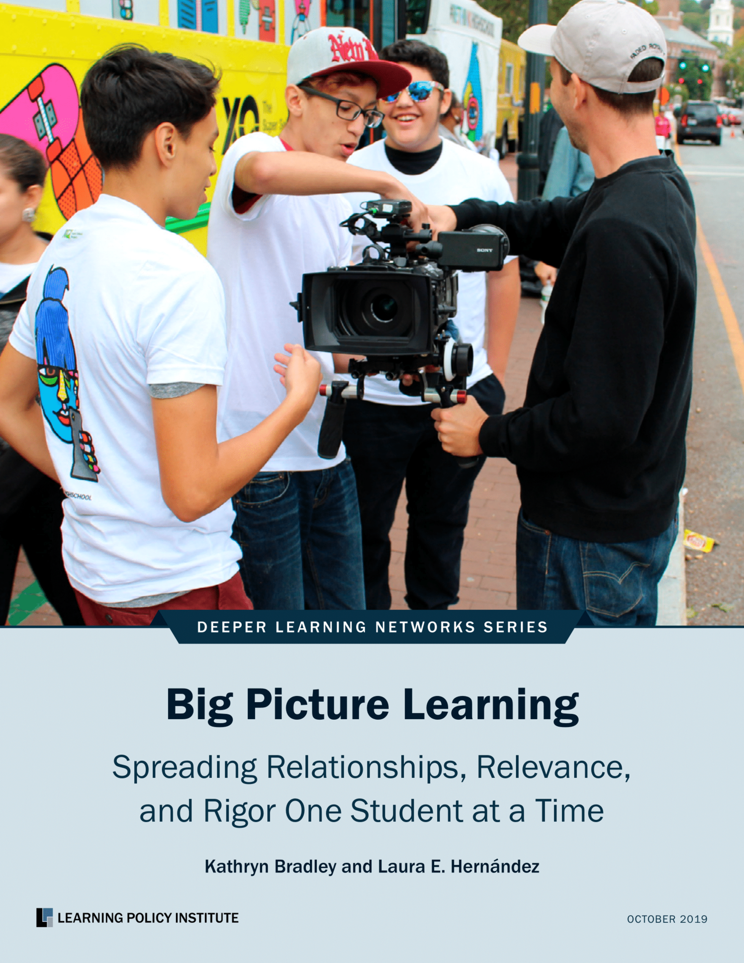 Big Picture Learning Spreading Relationships, Relevence, and Rigor One Student at a Time