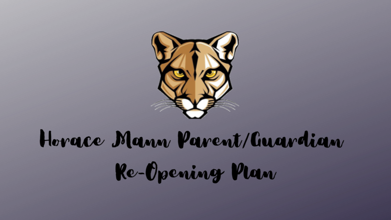Horace Mann Re Opening Plan