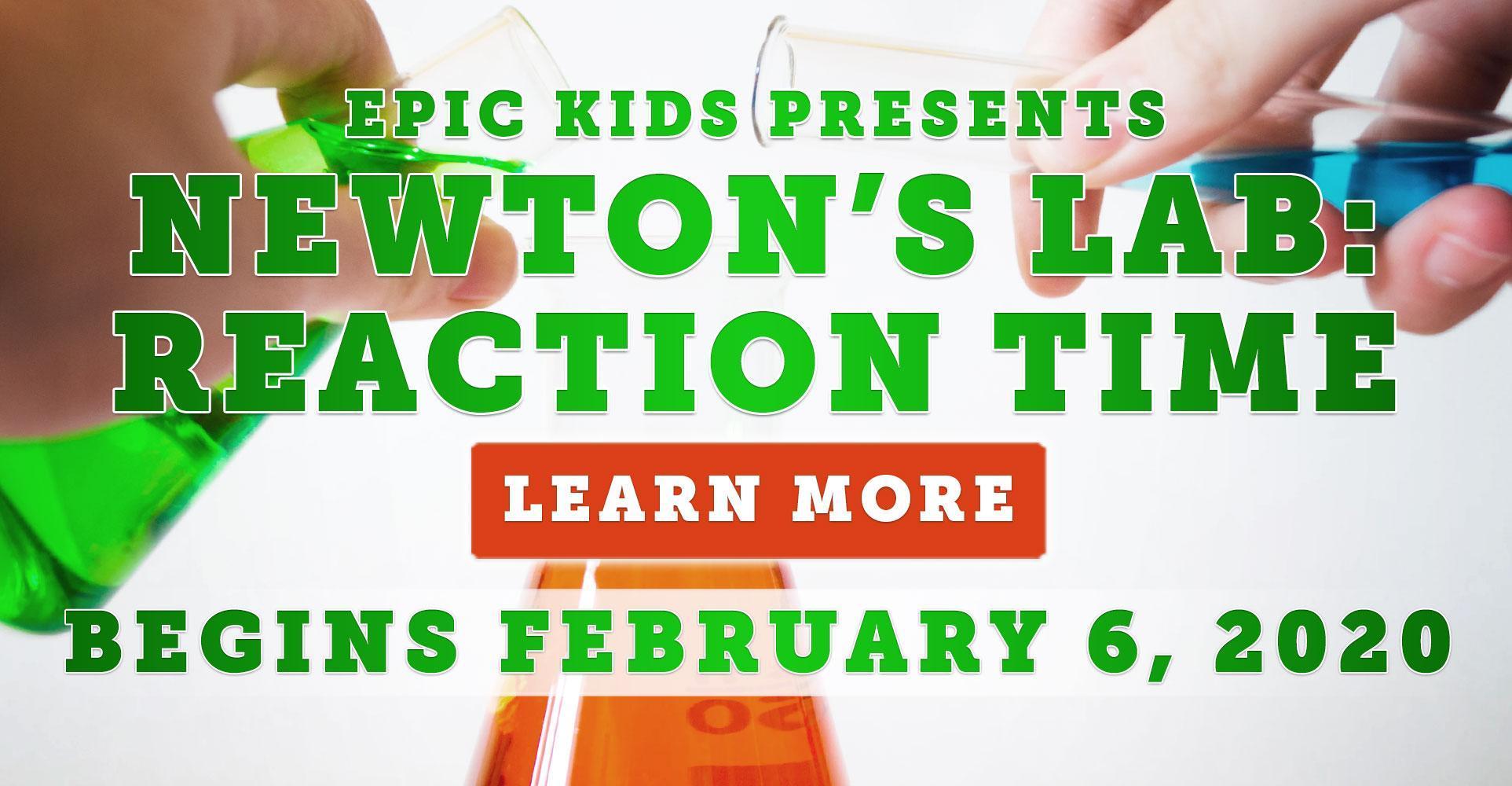 EPIC Kids Presents - Newton's Lab: Reaction Time