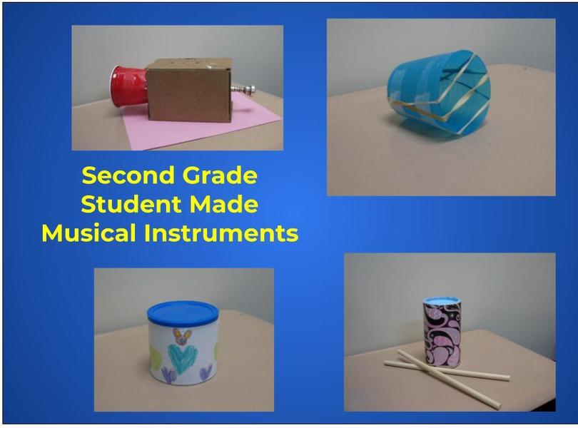 Second Grade , student made musical instruments