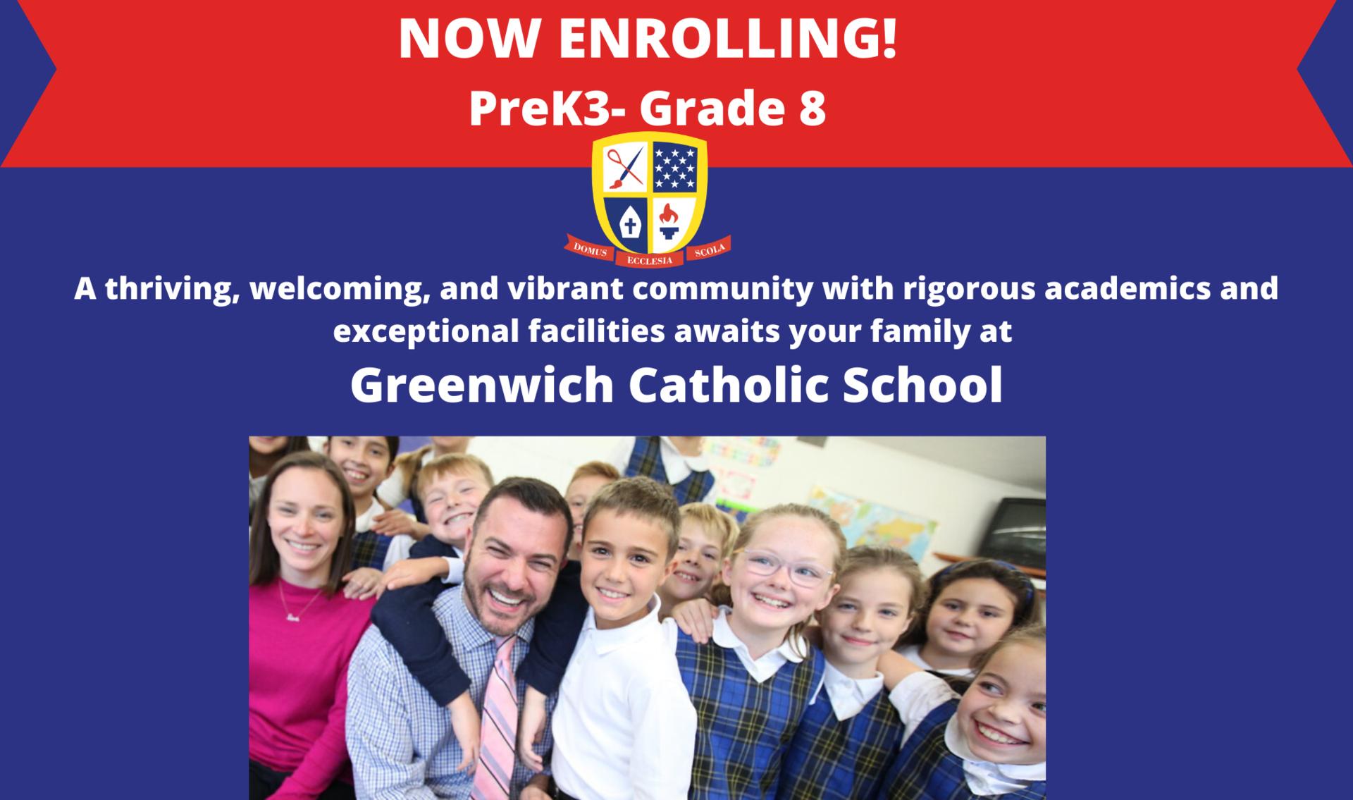Now Enrolling PreK3- Grade 8