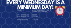 Every wednesday is minimum day