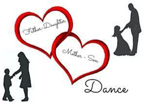 Father/Daughter  & Mother/Son Dance