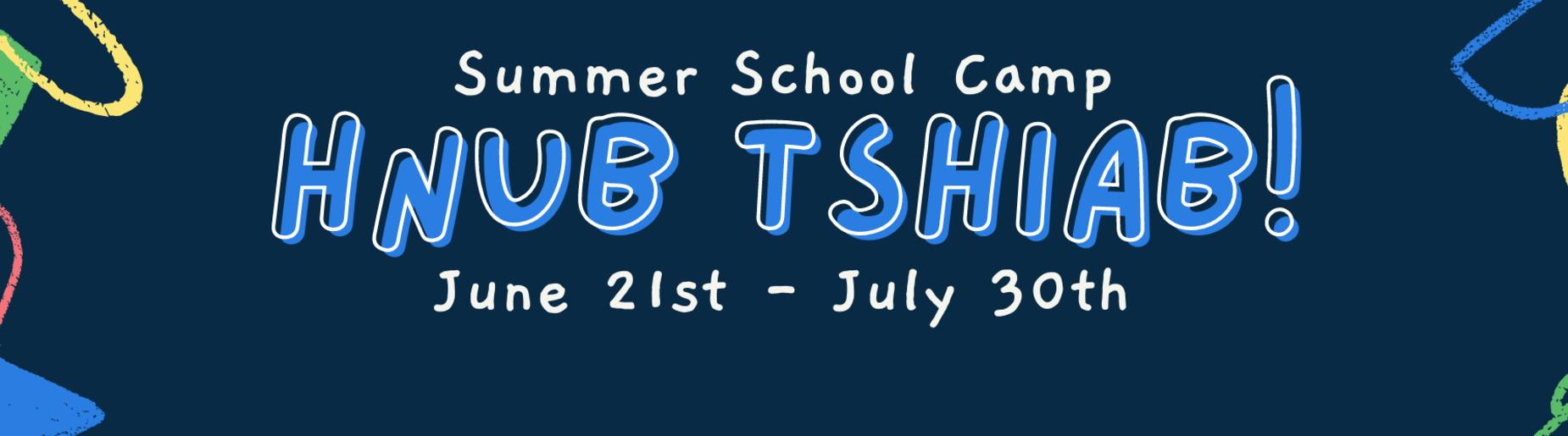 Hnub Tshiab Summer School Camp Flyer