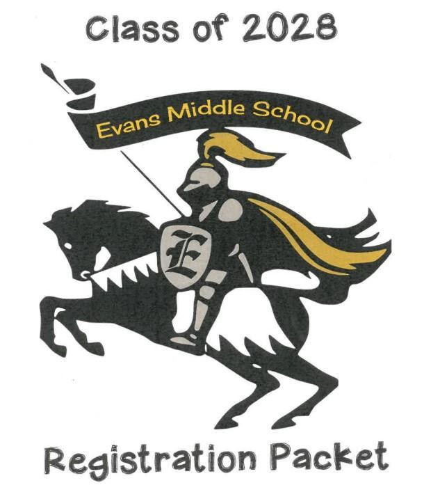 Evans Middle School Rising 6th Grade Registration Packet