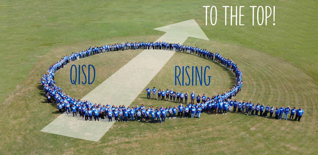 QISD RISING TO THE TOP