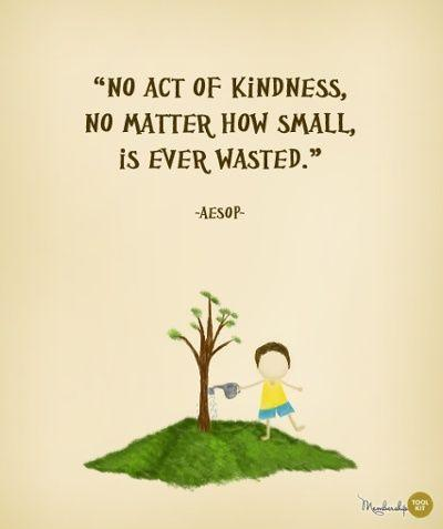 no matter how small is wasted