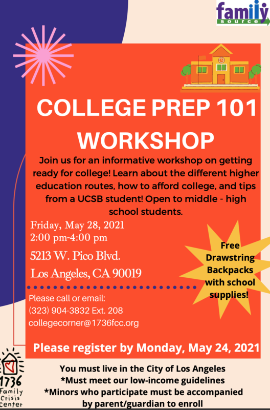 COLLEGE PREP 101 WORKSHOP Friday, May 28, 2021 2:00 pm-4:00 pm (Click on link for Flyer) Featured Photo