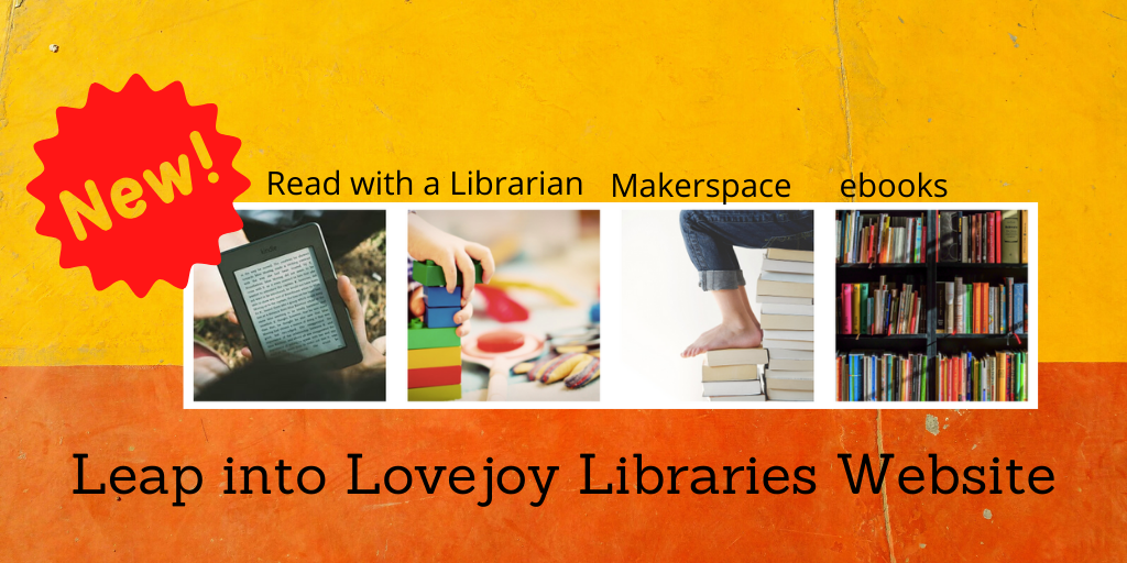Leap Into Lovejoy Libraries