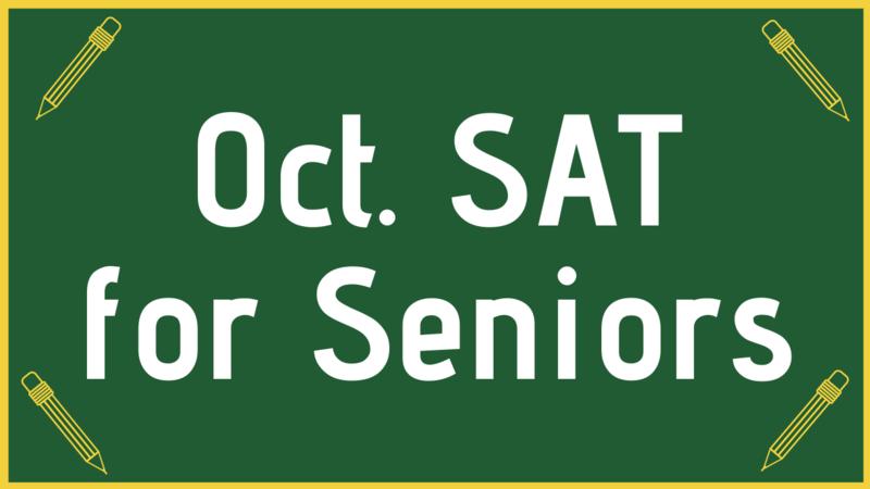 October SAT for Seniors