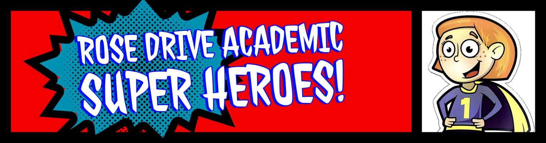 Rose Drive academic super heroes banner