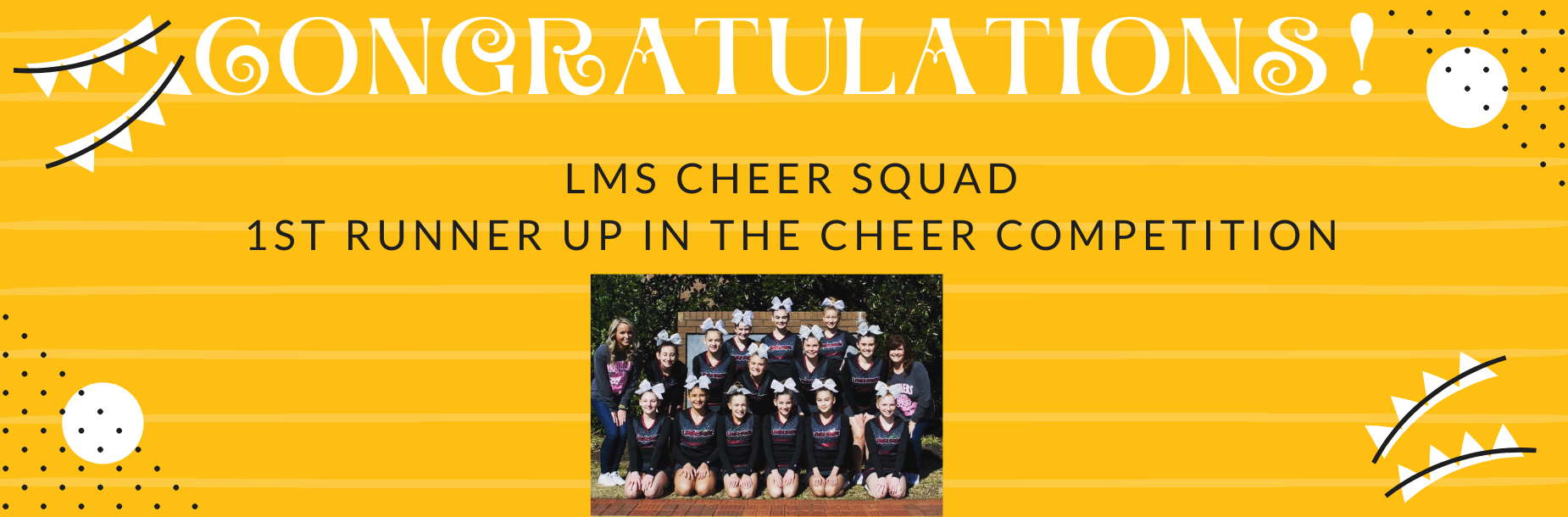 Congratulations LMS Cheer Squad 1st Runner up in the cheer competition