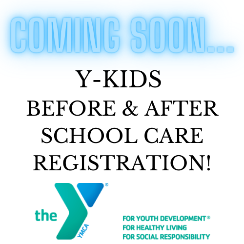 COMING SOON... Y-KIDS BEFORE & AFTER SCHOOL CARE REGISTRATION! Featured Photo