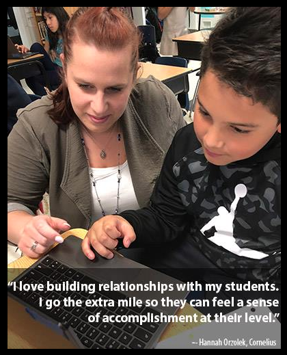 Teacher working with student. 'I love building relationships with my students. I go the extra mile so they can feel a sense of accomplishment at their level.'