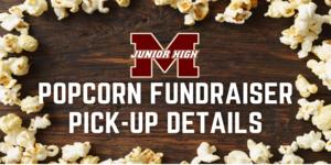 Popcorn Fundraiser Pick-Up Details.png