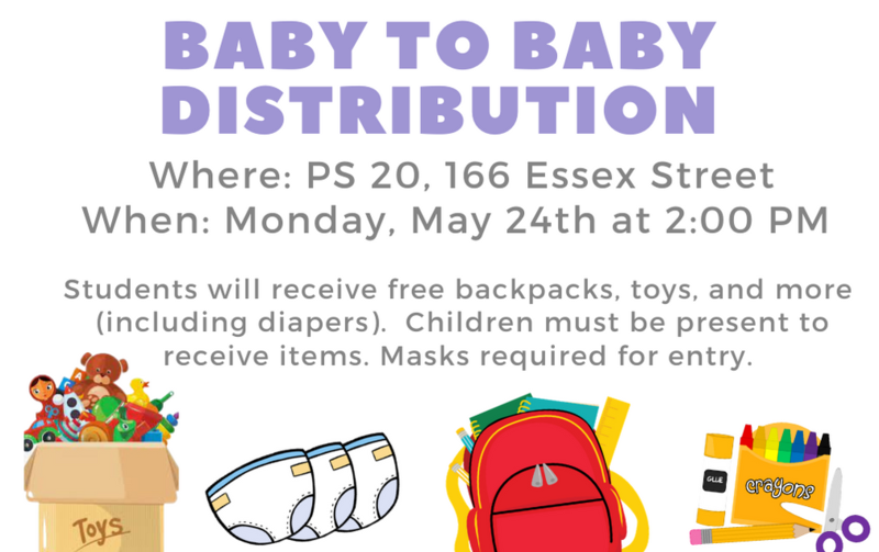 Baby to Baby distribution at PS 20, 166 Essex Street, on May 24th at 2:00 PM