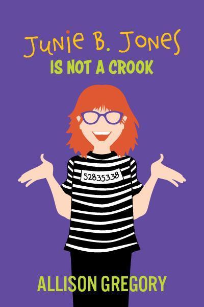 Junie B. Jones is not a crook promo photo