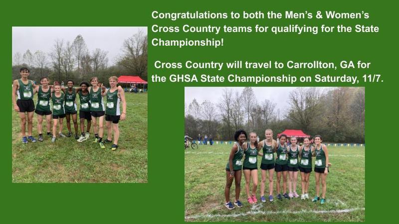 Congratulations to both the Men's & Women's Cross Country teams for qualifying for the State Championship!  Cross Country will travel to Carrollton, GA for the GHSA State Championship on Saturday, 11/7.