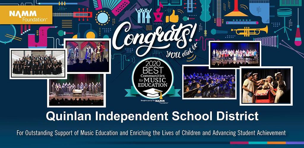 Congrats Quinlan Independent School District For Outstanding Support of Music Education and Enriching the Lives of Children and Advancing Student Achievement