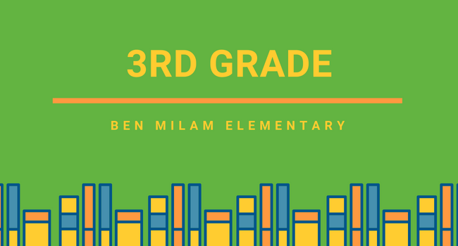 3rd Grade Page, Ben Milam Elementary