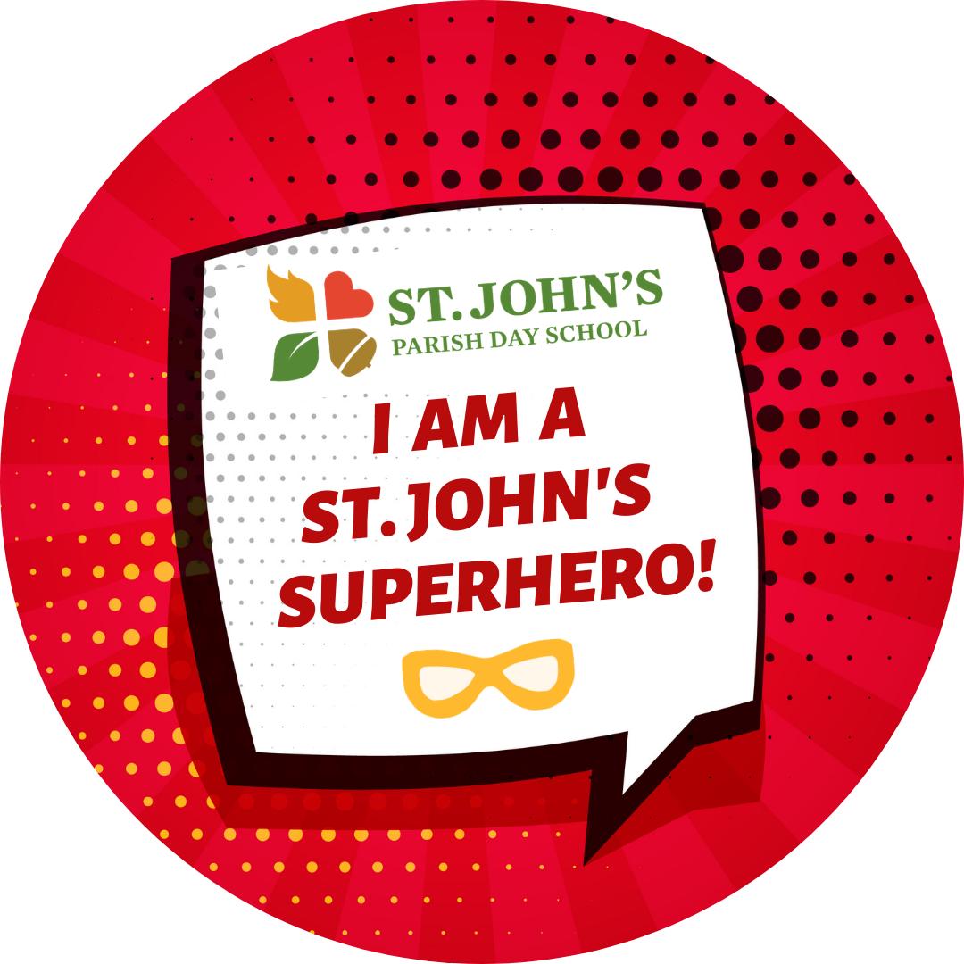 "graphic saying ""I am a St. John's Superhero"""