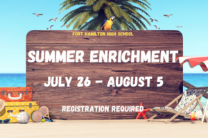 Fort Hamilton High School. Summer Enrichment. July 26-August 5. A palm tree on a beach with a lounge chair and luggage