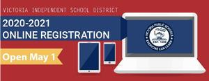 Victoria ISD 2020-2021 online registration starting May 1