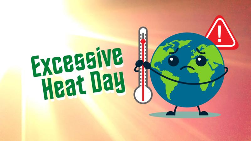 Excessive heat day