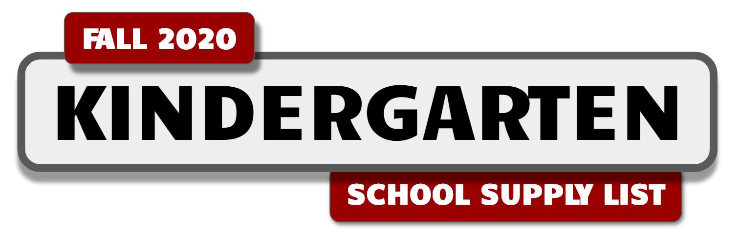 Banner with message:Kindergarten School Supply List - Fall 2020.