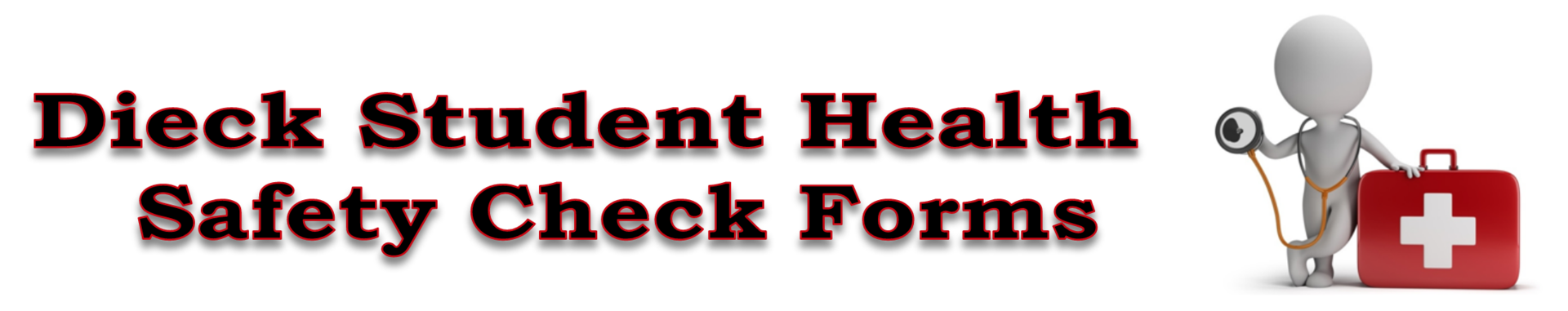 Page Title: Student Health Safety Check Forms
