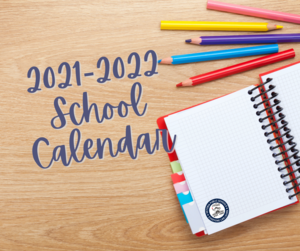 2021-2022 school calendar with notepad and colored pencils