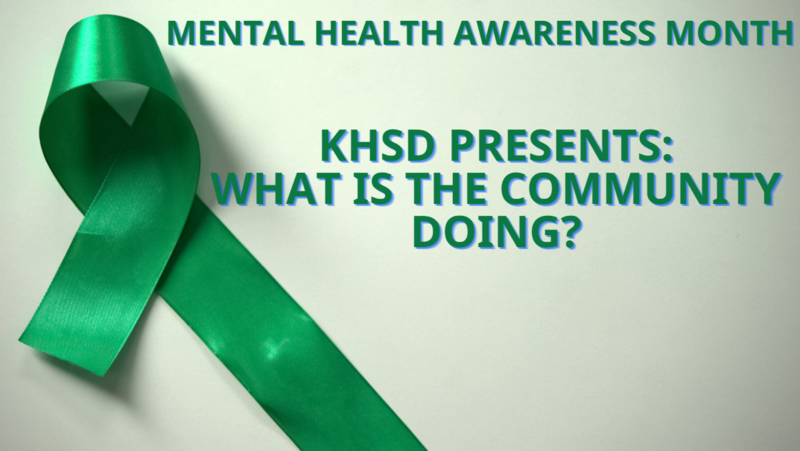 KHSD Celebrates Mental Health Awareness Month: What is the community doing? Thumbnail Image