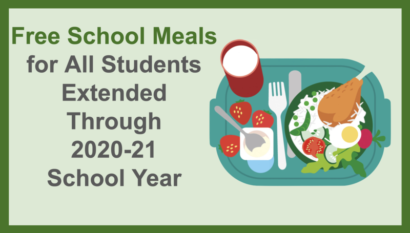 Free Meals for All Students Through 2020-21 School Year