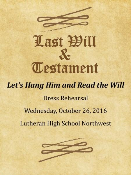 Fall drama production 2016: Let's Hang Him and Read the Will..