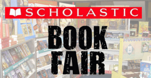 books in background with sign saying Scholastic Book Fair