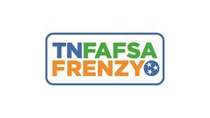 TNFAFSA FRENZY