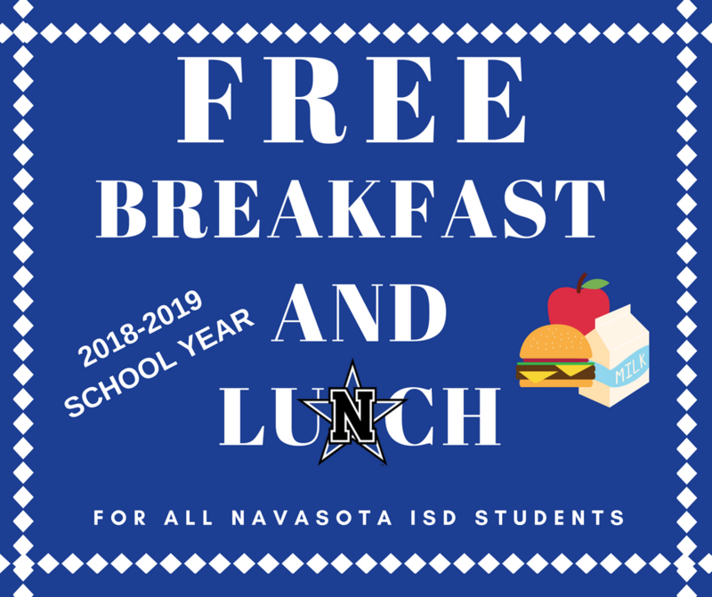 NAVASOTA ISD TO OFFER FREE LUNCH AND BREAKFAST FOR THE 2018-2019 SCHOOL YEAR Featured Photo