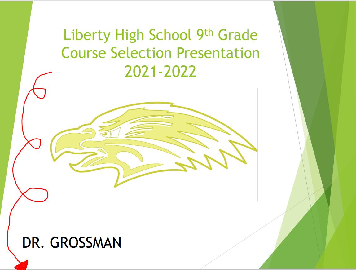LHS 9th Grade Course Selection Presentation