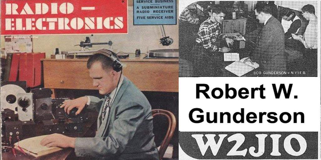 pioneer in radio engineering Robert W. Gunderson