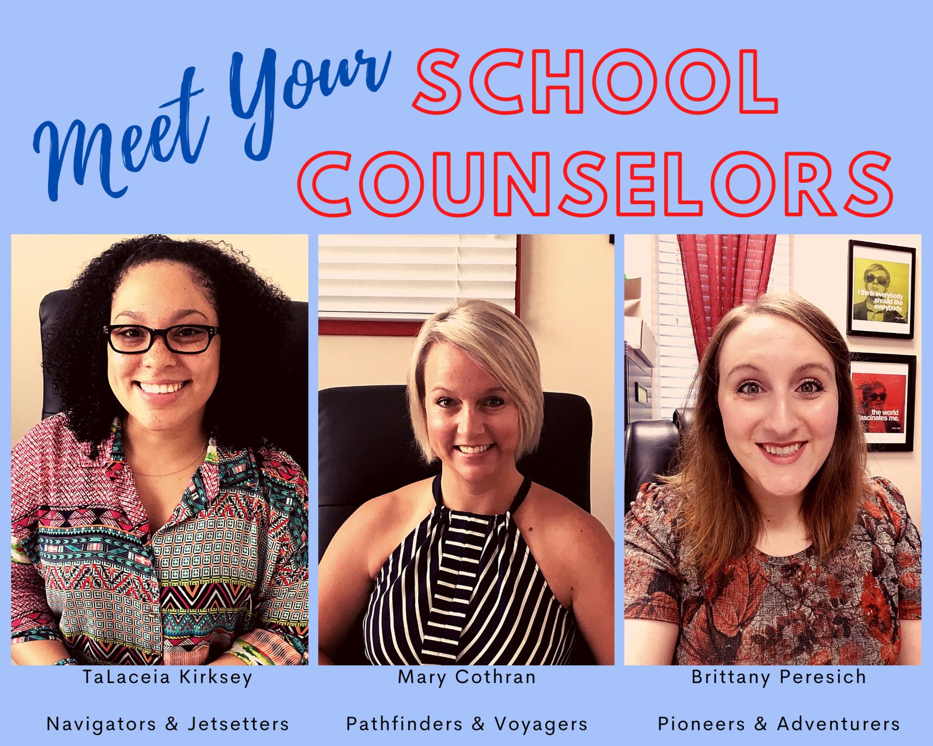 meet your school counselors