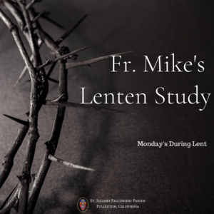 Copy of Copy of Fr. Mike's Lenten Study.png