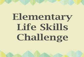 Elementary Life Skills Challenge May 11-22 Featured Photo