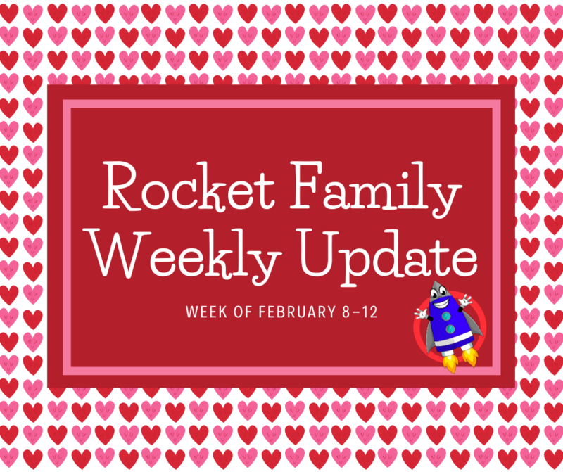 Rocket Family Weekly Update - February 8-12 Featured Photo