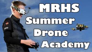 MRHS Summer Drone Academy